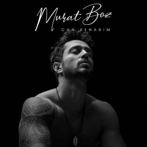 دانلود آهنگ Murat Boz Can Kenarim